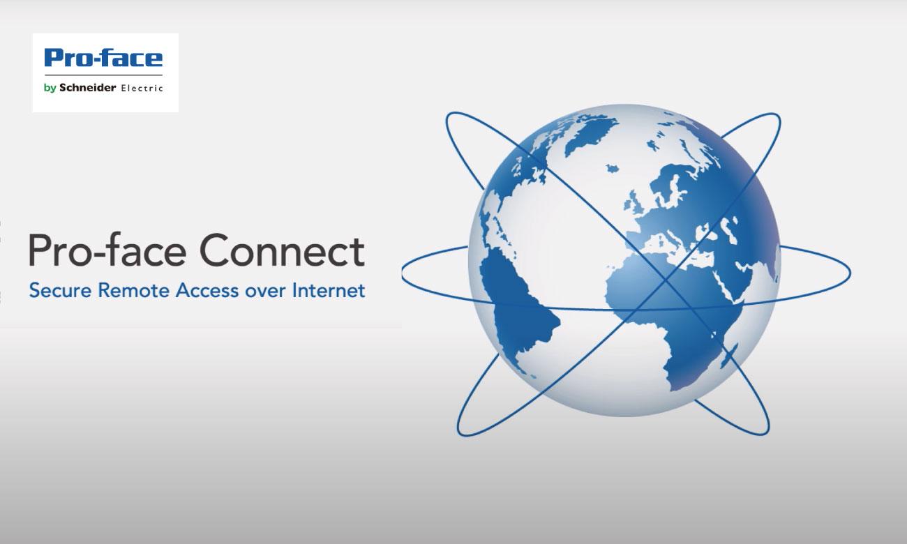 『Pro-face Connect』セキュアリモートアクセス |シュナイダーエレクトリック